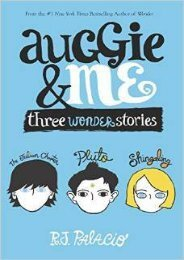 (SPIRITED) Auggie & Me: Three Wonder Stories (Wonder #1.5, 1.6, 1.7) eBook PDF Download