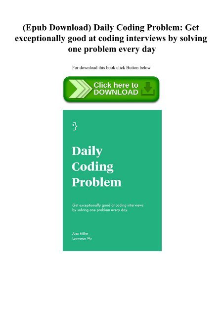 Epub Download) Daily Coding Problem Get exceptionally good at coding