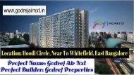 Godrej Air Nxt - Hoodi, Whitefield, East Bangalore