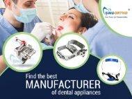 Find the best manufacturer of dental appliances