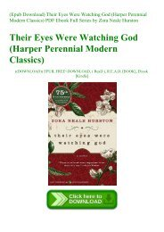 (Epub Download) Their Eyes Were Watching God (Harper Perennial Modern Classics) PDF Ebook Full Series by Zora Neale Hurston