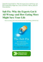 (Epub Download) Salt Fix Why the Experts Got it All Wrong--and How Eating More Might Save Your Life EPUB  PDF by James Dr Dinicolantonio