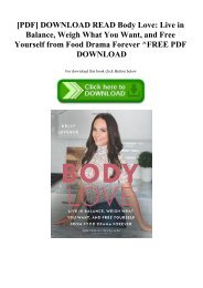 [PDF] DOWNLOAD READ Body Love Live in Balance  Weigh What You Want  and Free Yourself from Food Drama Forever ^FREE PDF DOWNLOAD