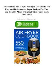 Download EBOoK@ Air fryer Cookbook 550 Easy and Delicious Air Fryer Recipes For Fast and Healthy Meals (with Nutrition Facts) Book PDF EPUB