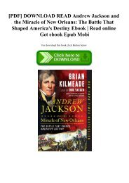 [PDF] DOWNLOAD READ Andrew Jackson and the Miracle of New Orleans The Battle That Shaped America's Destiny Ebook  Read online Get ebook Epub Mobi