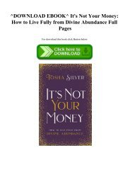 ^DOWNLOAD EBOOK^ It's Not Your Money How to Live Fully from Divine Abundance Full Pages