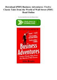 Download [PDF] Business Adventures Twelve Classic Tales from the World of Wall Street (PDF) Read Online