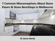 7 Common Misconceptions About Stone Pavers & Stone Benchtops in Melbourne