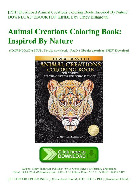 Pdf Download Animal Creations Coloring Book Inspired By Nature Download Ebook Pdf Kindle By Cindy Elsharouni