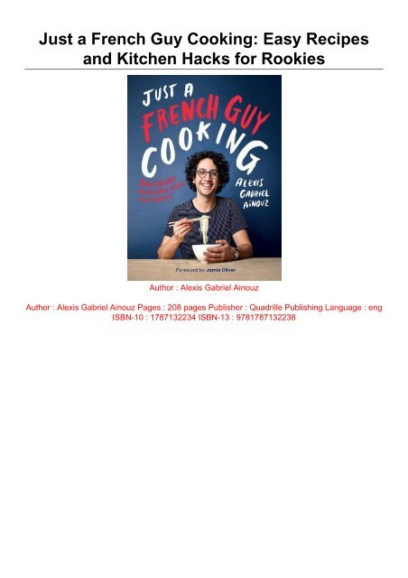 Download [PDF] Just a French Guy Cooking Easy Recipes and