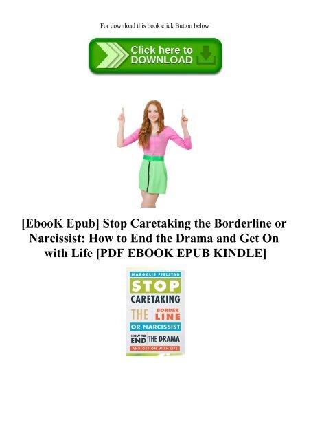 EbooK Epub] Stop Caretaking the Borderline or Narcissist How