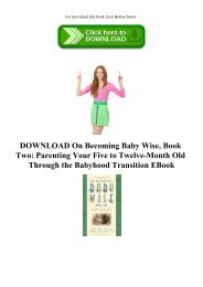 DOWNLOAD On Becoming Baby Wise  Book Two Parenting Your Five to Twelve-Month Old Through the Babyhood Transition EBook