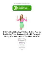 [DOWNLOAD] Healing PCOS A 21-Day Plan for Reclaiming Your Health and Life with Polycystic Ovary Syndrome DOWNLOAD PDF EBOOK