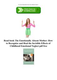 Read book The Emotionally Absent Mother How to Recognize and Heal the Invisible Effects of Childhood Emotional Neglect pdf free