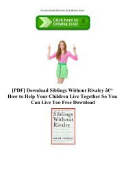 [PDF] Download Siblings Without Rivalry – How to Help Your Children Live Together So You Can Live Too Free Download