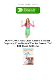 Read Online (PDF) Mayo Clinic Guide to a Healthy Pregnancy: From