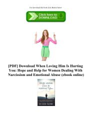 [PDF] Download When Loving Him Is Hurting You Hope and Help for Women Dealing With Narcissism and Emotional Abuse (ebook online)