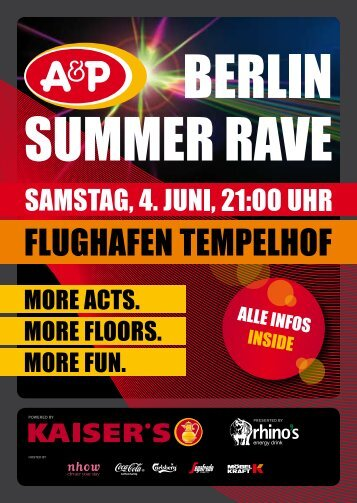 hosted by powered by presented by - A&P Berlin Summer Rave