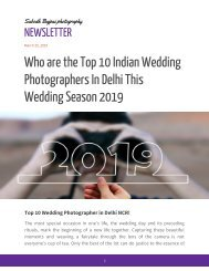 Who are the Top 10 Indian Wedding Photographers In Delhi This Wedding Season 2019