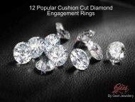 12 Popular Cushion Cut Diamond Engagement Rings