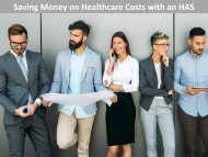 Saving Money on Healthcare Costs with an HAS