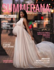 SUMMERANA MAGAZINE | APRIL 2019 | THE MATERNITY ISSUE