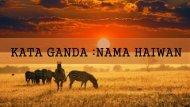 KATA GANDA (NAMA HAIWAN)
