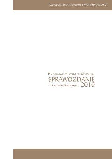 Sprawozdanie za rok 2010 - Państwowe Muzeum na Majdanku