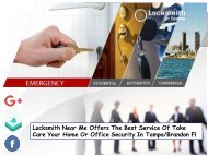 Locksmith Near Me Offers The Best Service Of Take Care Your Home Or Office Security In Tampa and Brandon Fl
