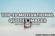 Top 10 Motivational Quotes Images
