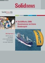 SolidWorks 2008: Konstruieren ist (k)ein Kinderspiel - SolidLine AG