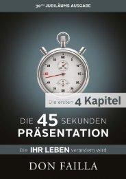 Die ersten 4Kapitel - Die 45 SEKUNDEN PRÄSENTATION
