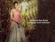 Designer New Bridal Lehenga Choli