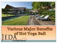 Various Major Benefits of Hot Yoga Bali