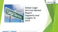 Global Legal Services Market Report Segments And Insights To 2022