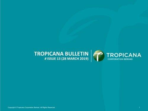 Tropicana Bulletin Issue 13 2019