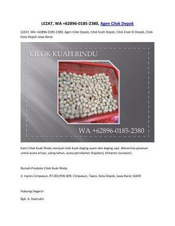 LEZAT, WA +62896-0185-2380, Agen Cilok Depok
