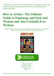 ~PDF How to Archer The Ultimate Guide to Espionage and Style and Women and Also Cocktails Ever Written Ebook  Read online Get ebook Epub Mobi