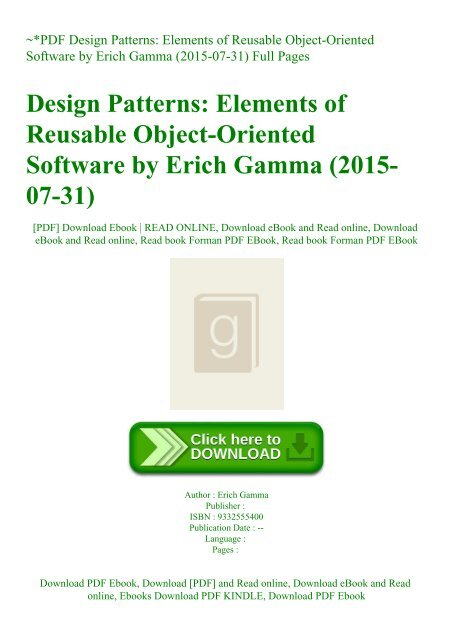 Pdf Design Patterns Elements Of Reusable Object Oriented Software By Erich Gamma 2015 07 31 Full