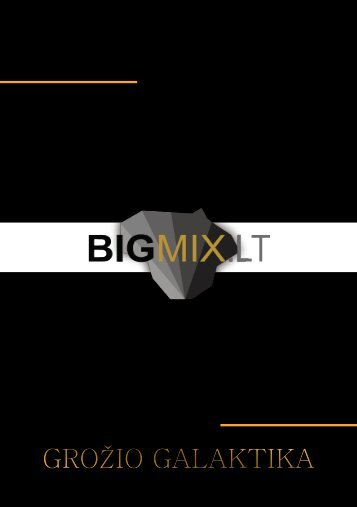 BigMix kainos