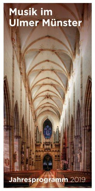 Musik im Ulmer Münster / Jahresprogramm 2019
