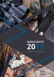 Highlights 2019 – Waffen Schumacher