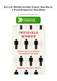 R.E.A.D. [BOOK] Invisible Women Data Bias in a World Designed for Men EBook