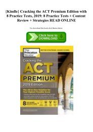 {Kindle} Cracking the ACT Premium Edition with 8 Practice Tests  2019 8 Practice Tests + Content Review + Strategies READ ONLINE