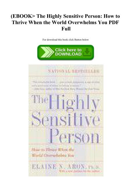 EBOOK The Highly Sensitive Person How to Thrive When the