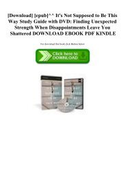 [Download] [epub]^^ It's Not Supposed to Be This Way Study Guide with DVD Finding Unexpected Strength When Disappointments Leave You Shattered DOWNLOAD EBOOK PDF KINDLE