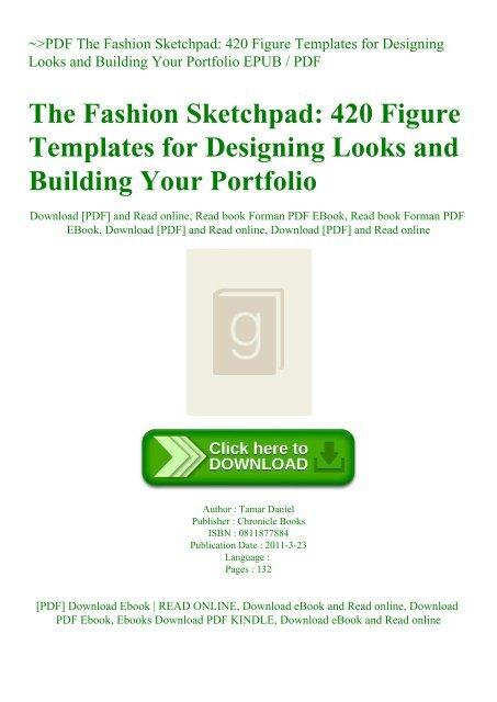Pdf The Fashion Sketchpad 420 Figure Templates For Designing Looks And Building Your Portfolio Epub Pdf