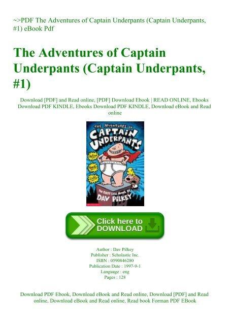 Pdf The Adventures Of Captain Underpants Captain Underpants 1 Ebook Pdf