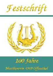 Festschrift 100 Jahre Musikverein 1919 Offenthal e.V.