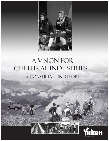 A Vision for Cultural Industries - Department of Tourism and Culture ...